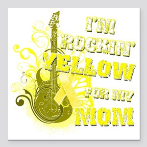 """Im Rockin Yellow for my  Square Car Magnet 3"""" x 3"""""""