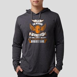 I'm A Car Mechanic T Shirt Long Sleeve T-Shirt