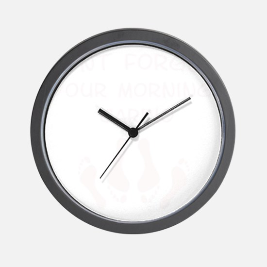 dont-forget-your-morning-cardiow Wall Clock