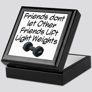 friends-dont-let-other-friends Keepsake Box