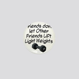 friends-dont-let-other-friends Mini Button