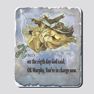 the 8th day of creation Mousepad