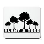 Plant Tree Mousepad