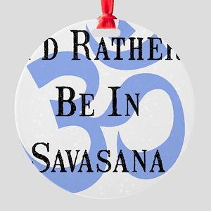 Rather Be Savasana Black Round Ornament