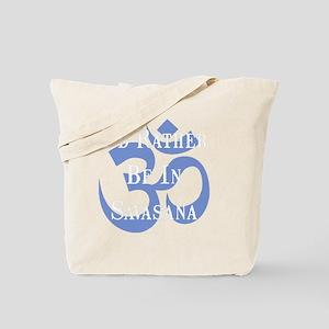 Rather Be Savasana White Tote Bag