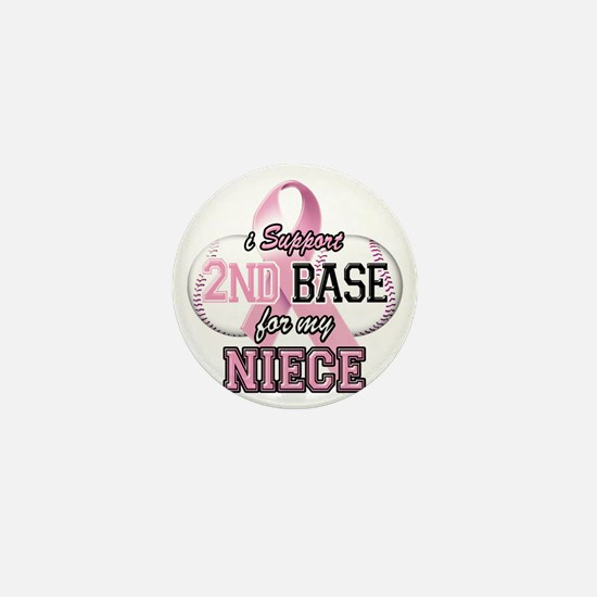 I Support 2nd Base for my Niece Mini Button