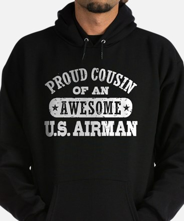 Proud Cousin of an Awesome US Airman Hoodie (dark)