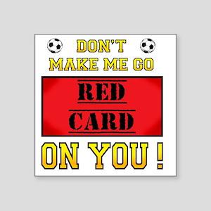 "red card_edited-7 Square Sticker 3"" x 3"""