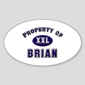 Property of brian Oval Sticker