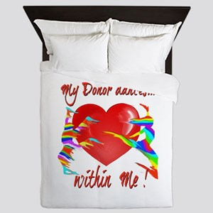 My Organ Donor Dances Within Me! Queen Duvet
