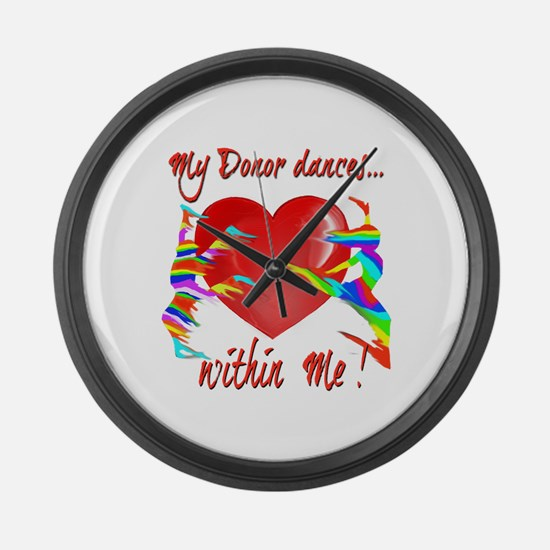 My Organ Donor Dances Within Me! Large Wall Clock