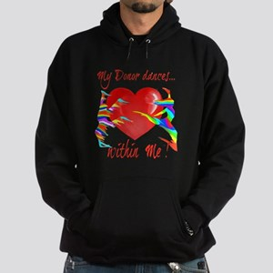 My Organ Donor Dances Within Me! Hoodie