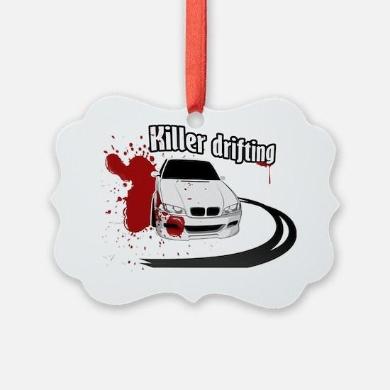 Killer drifting Ornament