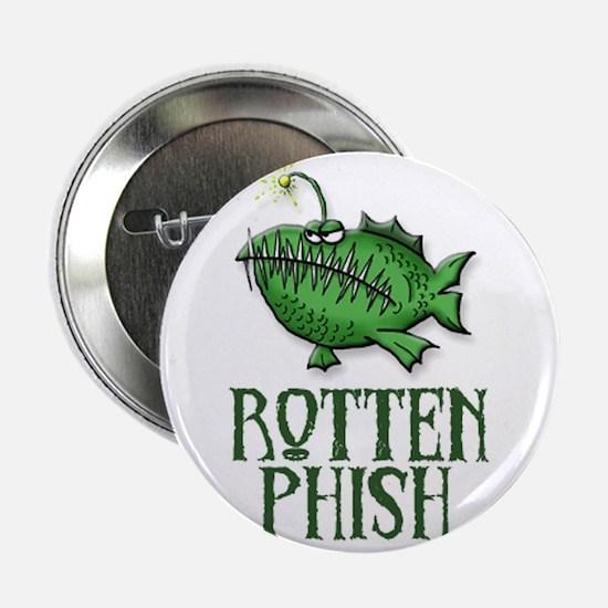 Rotten Phish Button