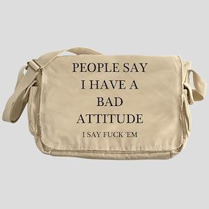 bad attitude Messenger Bag