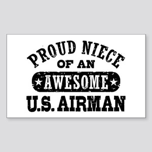 Proud Niece of an Awesome Airman Sticker (Rectangl