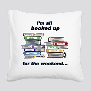 all-booked-up-new-text Square Canvas Pillow