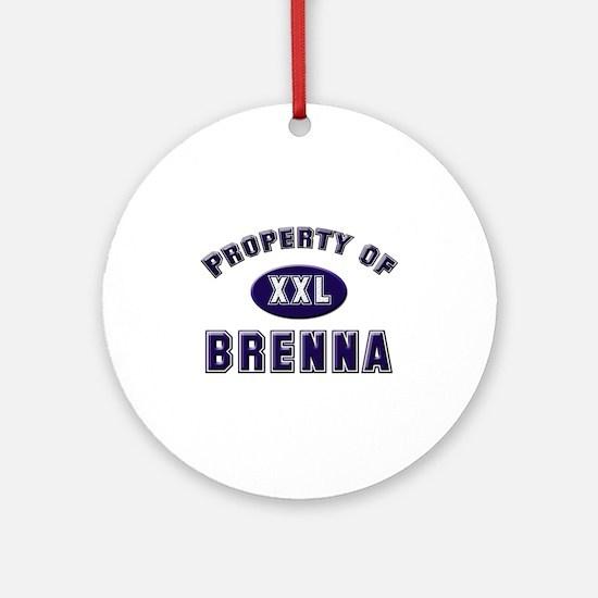 Property of brenna Ornament (Round)
