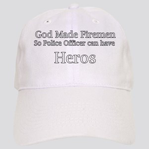 God Made Firemen So Police Officer can have  H Cap