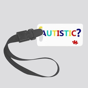 dontseemautistic-whitetext Small Luggage Tag