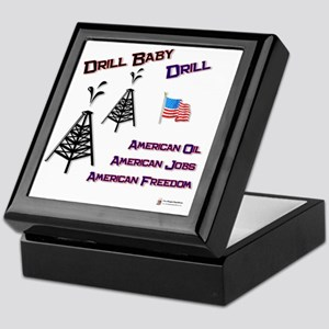 drill baby drill Keepsake Box