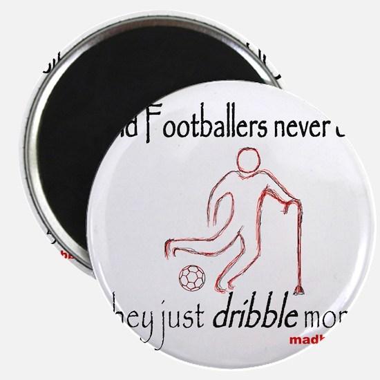 Old Footballers Dribble 1500 Magnet