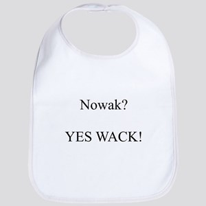 Nowak? YES WACK! Bib