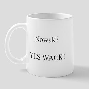 Nowak? YES WACK! Mug
