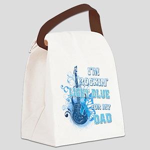 Im Rockin Light Blue for my Dad Canvas Lunch Bag