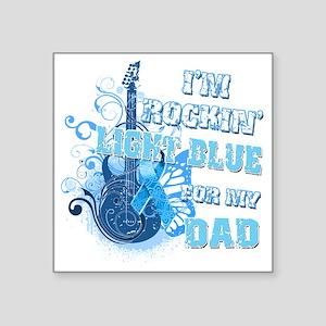 "Im Rockin Light Blue for my Square Sticker 3"" x 3"""