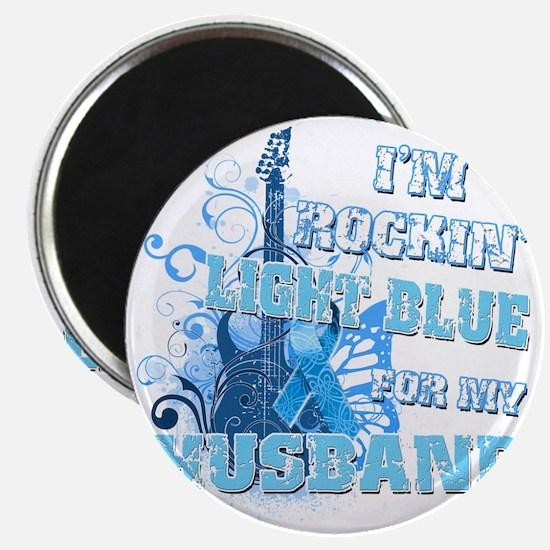 Im Rockin Light Blue for my Husband Magnet