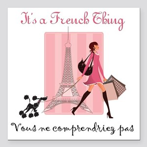 """French Thing light Square Car Magnet 3"""" x 3"""""""