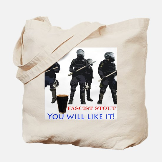 Fascist Stout - You will Tote Bag