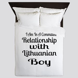I Am In Relationship With Lithuanian B Queen Duvet