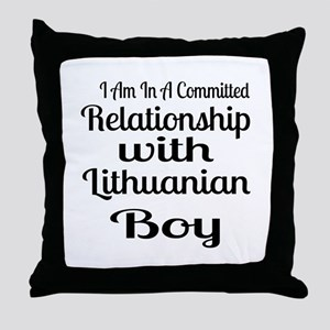 I Am In Relationship With Lithuanian Throw Pillow