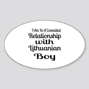 I Am In Relationship With Lithuania Sticker (Oval)