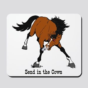 Send in the Cows Mousepad