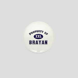 Property of brayan Mini Button
