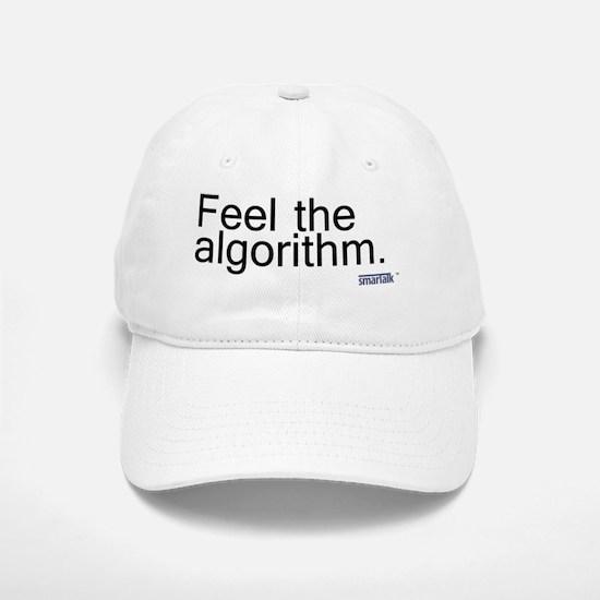feel algorithm copy Baseball Baseball Cap