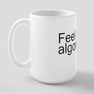 feel algorithm copy Large Mug
