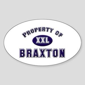 Property of braxton Oval Sticker