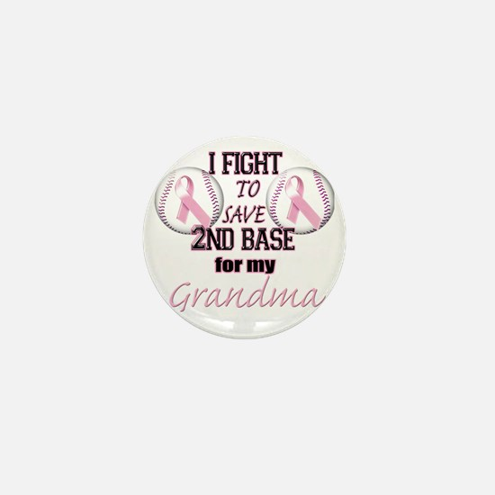 I Fight to Save 2nd Base for my Grandm Mini Button