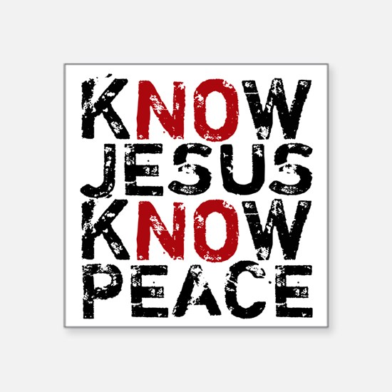 "KnowJesus Square Sticker 3"" x 3"""