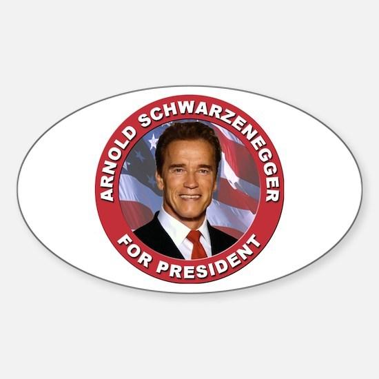 Arnold Schwarzenegger for President Oval Decal