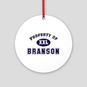 Property of branson Ornament (Round)