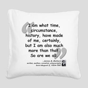 Baldwin More Quote Square Canvas Pillow