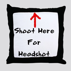 Shoot Here For Headshot Black Throw Pillow