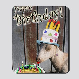 Happy Birthday from Ruby the Sassy Goat Mousepad