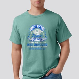 I'm A Police's Daughter T Shirt T-Shirt