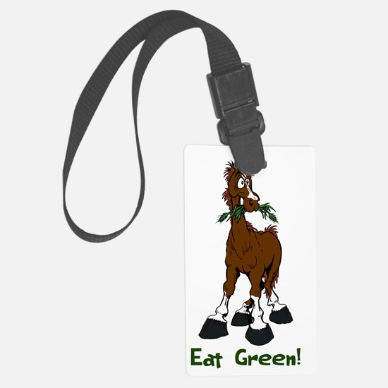 Eat Green Horse Luggage Tag